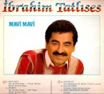 Ibrahim Tatlises - Mavi Mavi