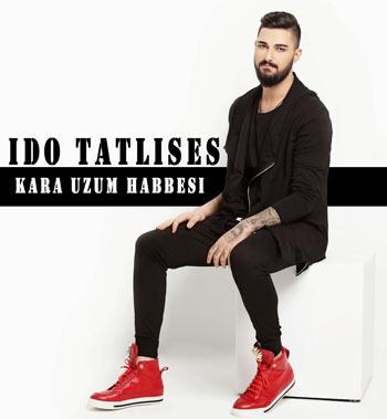 Ido Tatlises   Kara Uzum Habbesi دانلود آهنگ ترکی جدید Ido Tatlises به نام Kara Uzum Habbesi