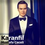 Mustafa_Ceceli_-_Karanfil