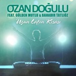 Ozan-Dogulu-Uzun-Lafin-Kisasi