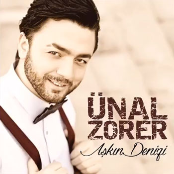 Unal Zorer Askin Denizi دانلود آهنگ ترکی جدید Unal Zorer به نام Askin Denizi